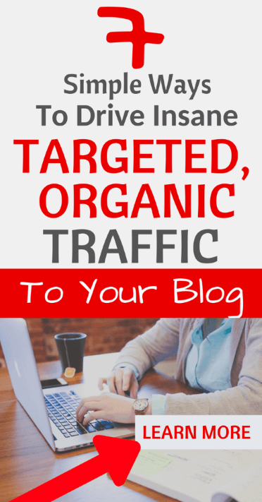 7 Simple ways to drive insane targeted, organic traffic to your blog