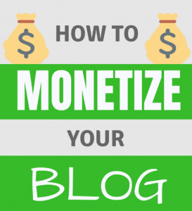 How To Monetize Your Blog and Make An Online Passive Income (5 Best Ideas)