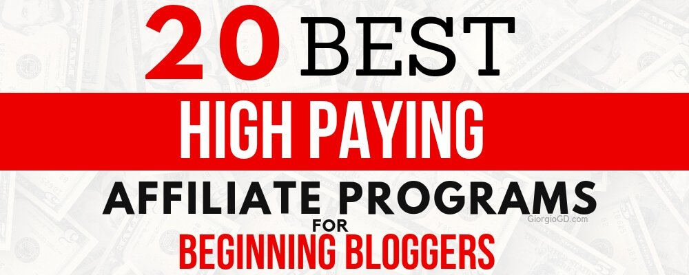 20 Best High Paying Affiliate Programs For Bloggers (Beginners)