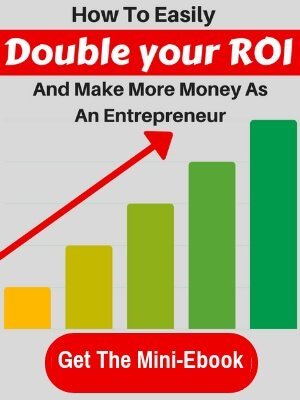 HOW TO easily double your roi and make more money as a digital entrepreneur