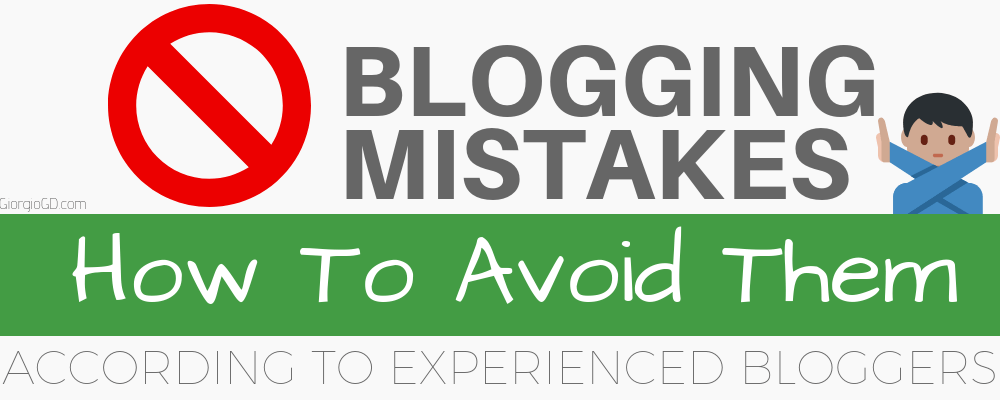 12 Common Blogging Mistakes Beginners Make (And How To Avoid Them)