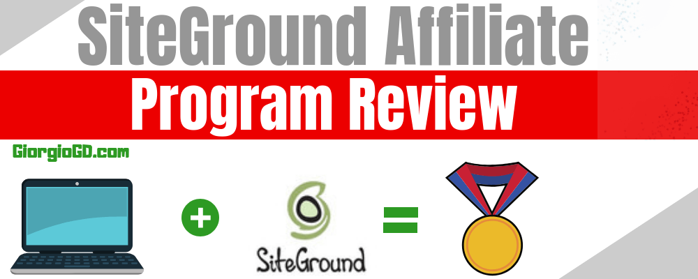 Siteground affiliate program review 2019