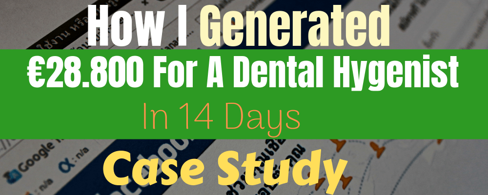 Social media marketing: How I Generated 28800 for dental hygenist 14 days